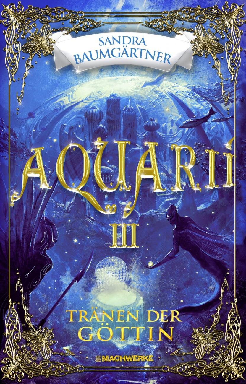 Autorin Sandra Baumgärtner, Aquarií – Tränen der Göttin
