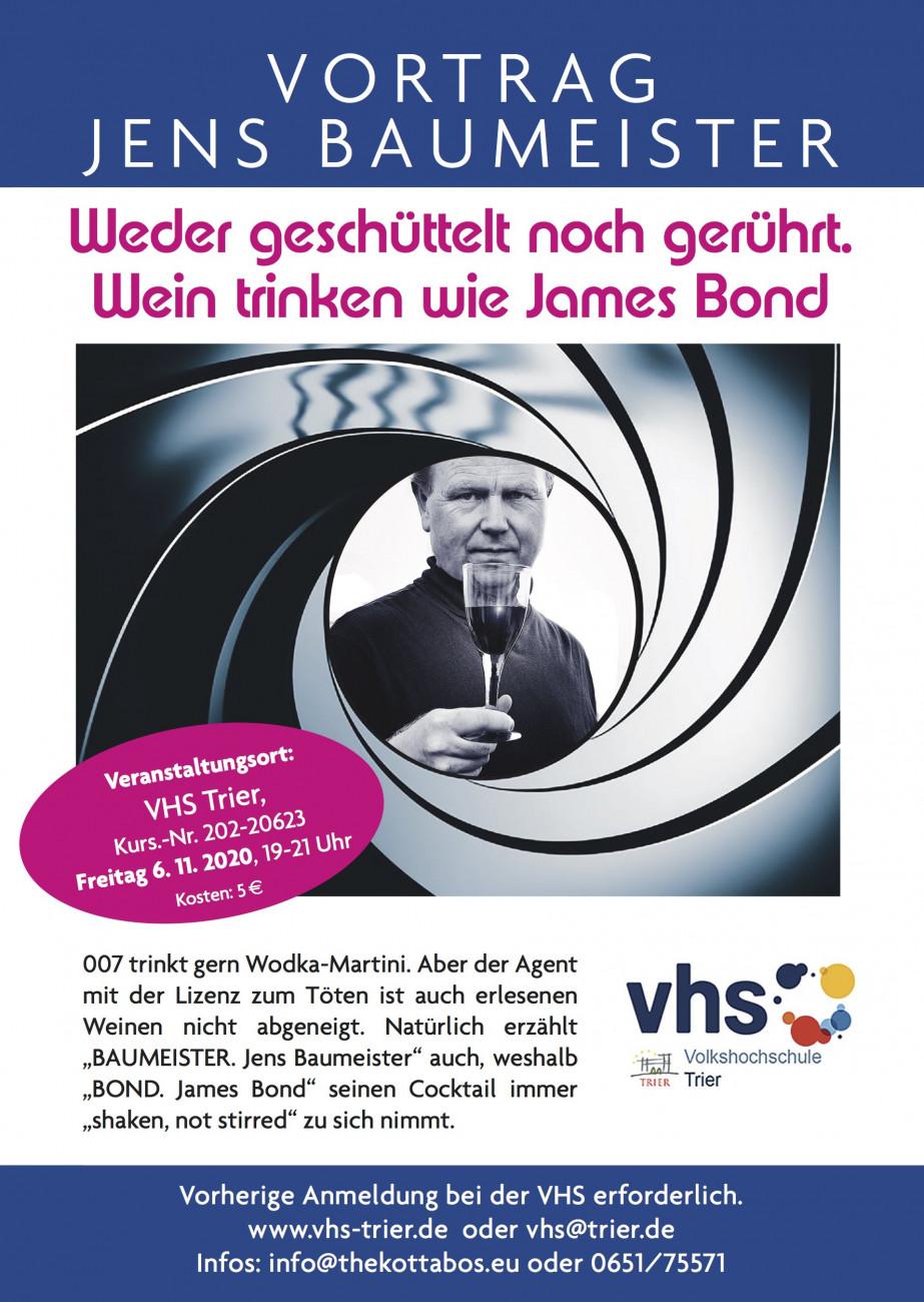 Baumeister Trier Jens Baumeister, Weder geschüttelt noch gerührt. Wein trinken wie James Bond