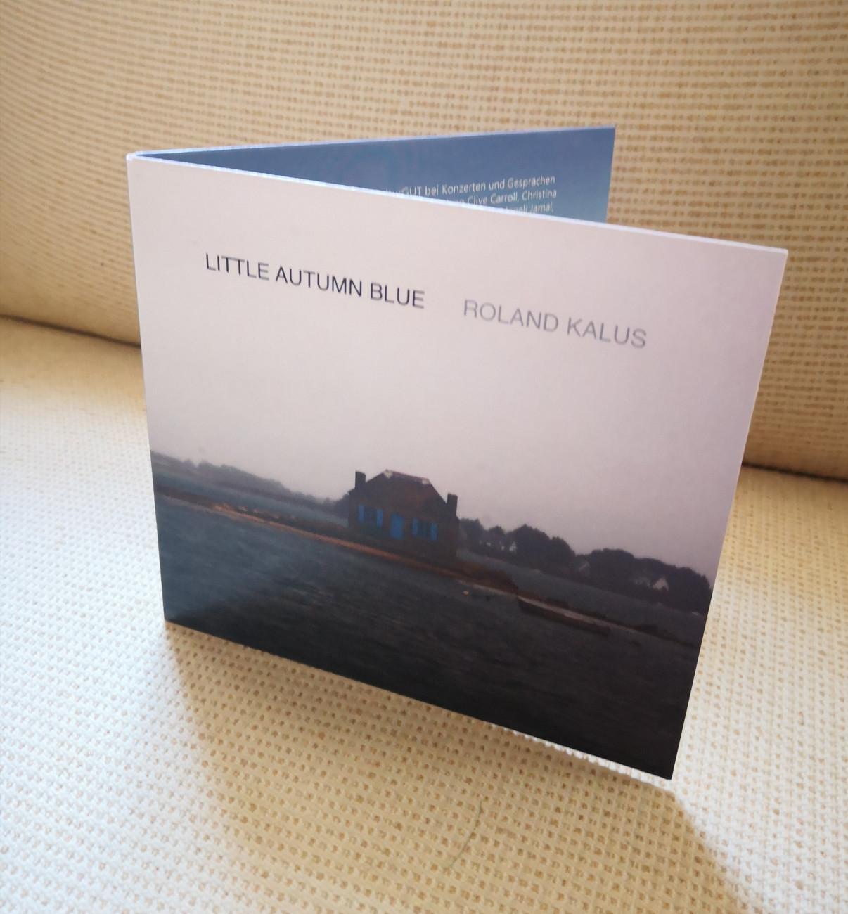 """Roland Kalus, CD """"Little Autumn Blue"""" Roland Kalus"""