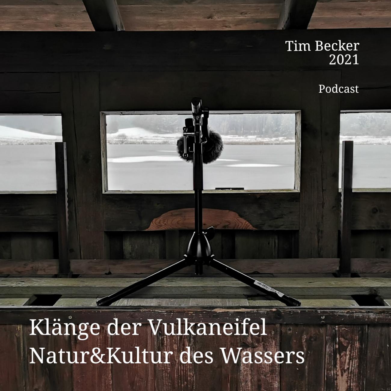 Dr. Tim Becker, Klänge der Vulkaneifel: Natur&Kultur
