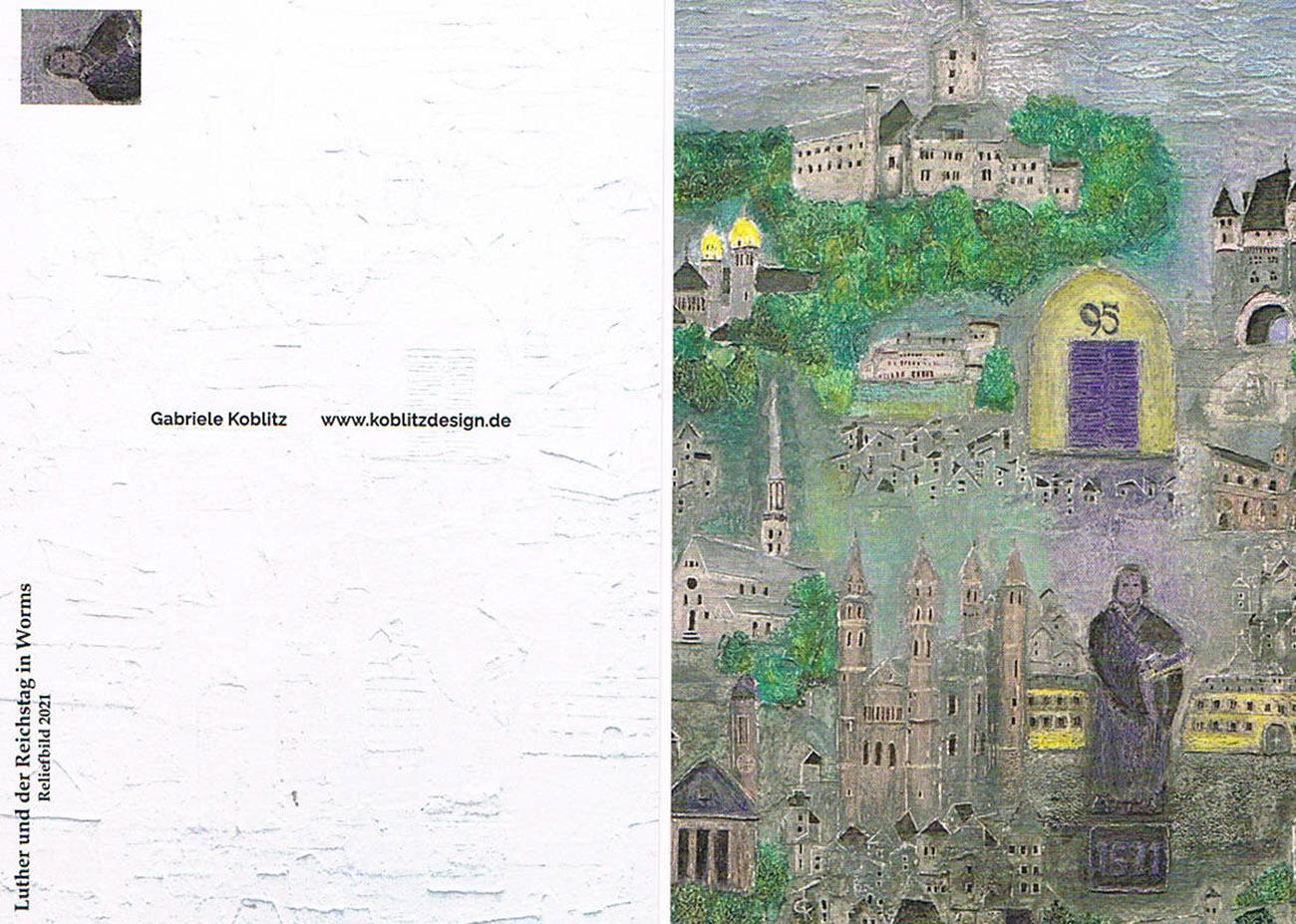 Gabriele Koblitz, Luther und der Reichstag in Worms Gabriele Koblitz