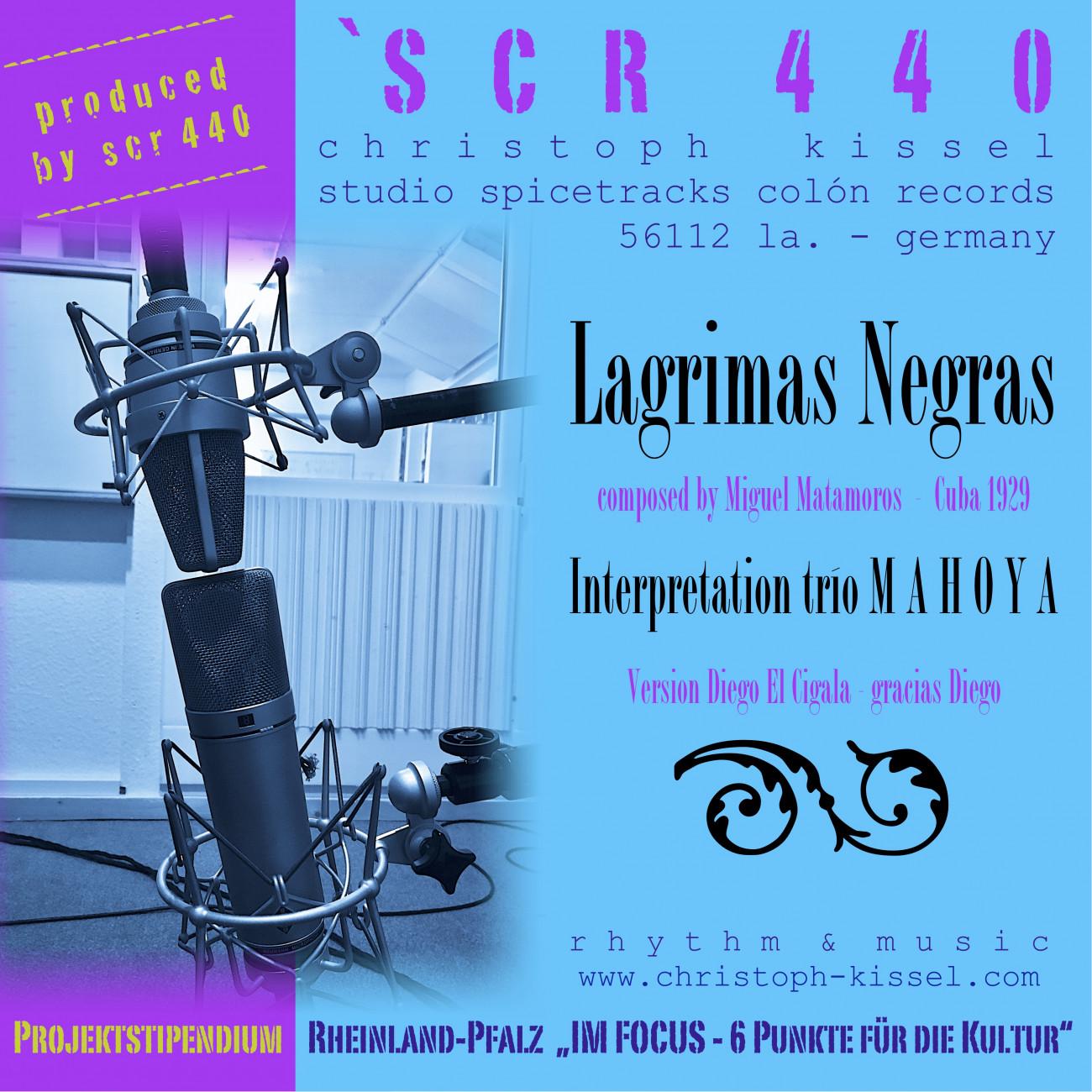 "SCR440 Christoph ""Colón"" Kissel, ""Lagrimas Negras"" – SCR440 • trío Mahoya"""