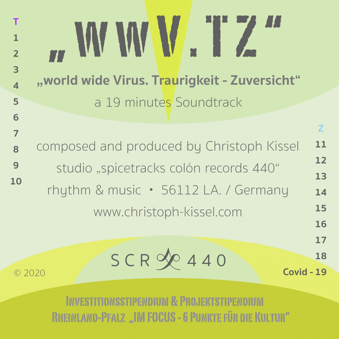 """SCR440 Christoph """"Colón"""" Kissel, """"wwV.TZ"""" world wide Virus. Traurigkeit Zuversicht – SCR440"""
