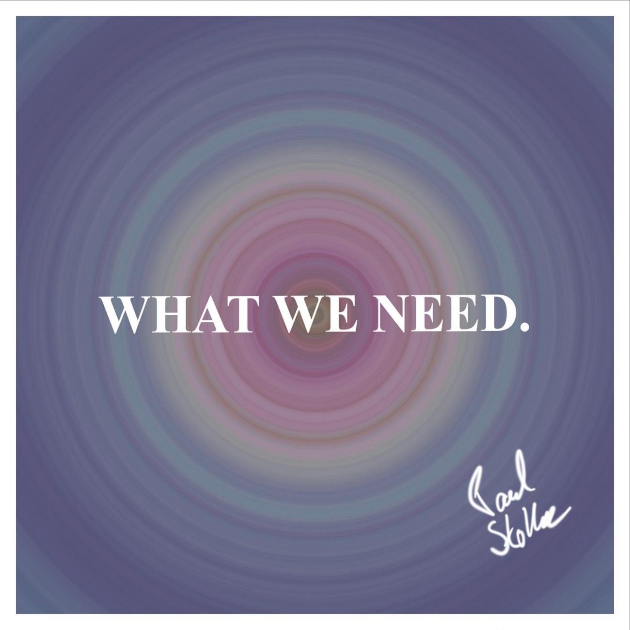 Paul Stoltze – Saxophonist, What we need. Paul Stoltze